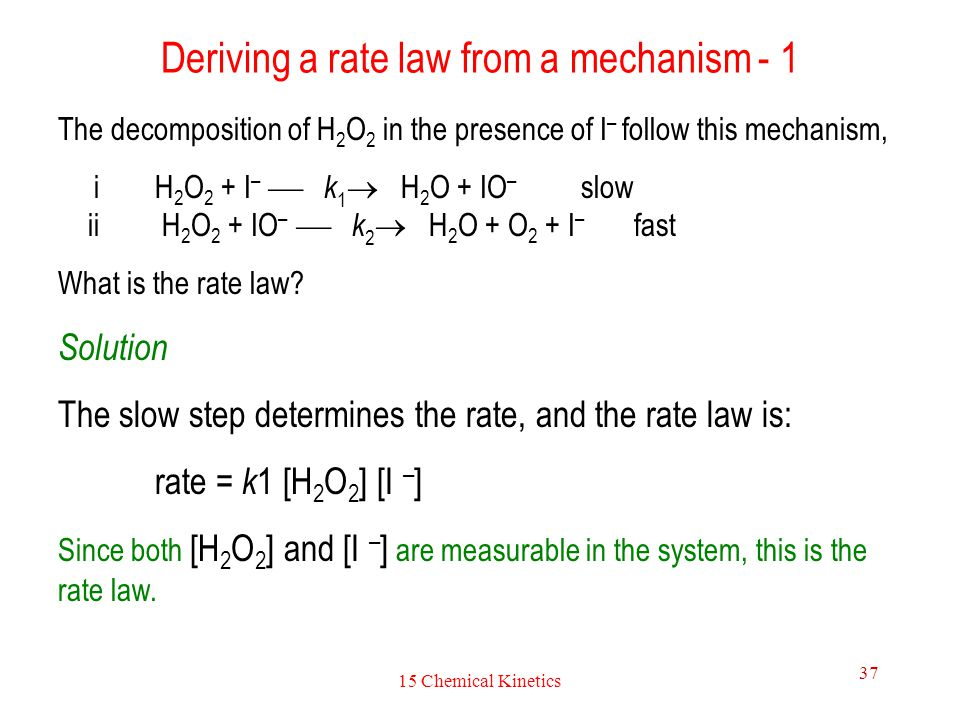 Deriving a rate law from a mechanism - 1