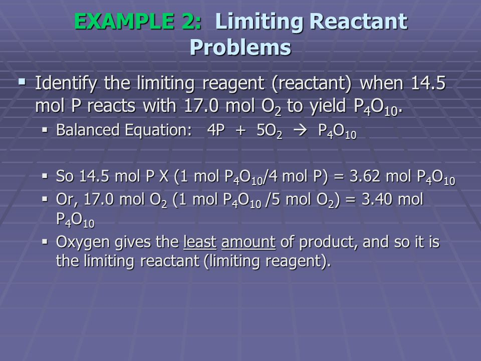 EXAMPLE 2: Limiting Reactant Problems