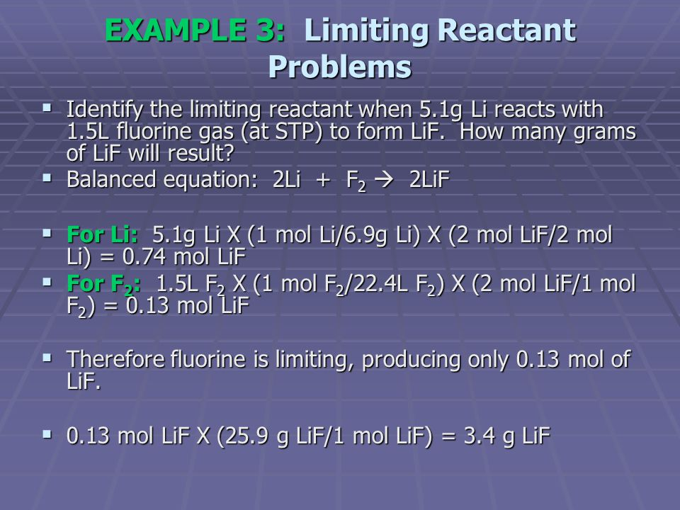 EXAMPLE 3: Limiting Reactant Problems