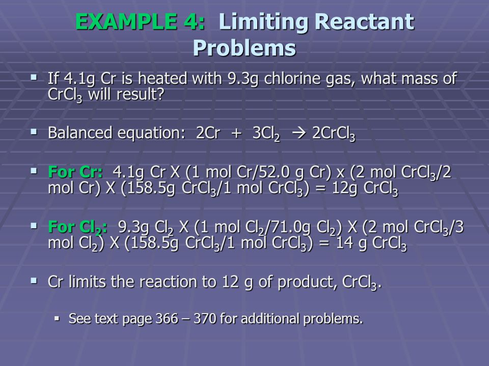 EXAMPLE 4: Limiting Reactant Problems