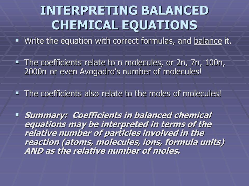 INTERPRETING BALANCED CHEMICAL EQUATIONS