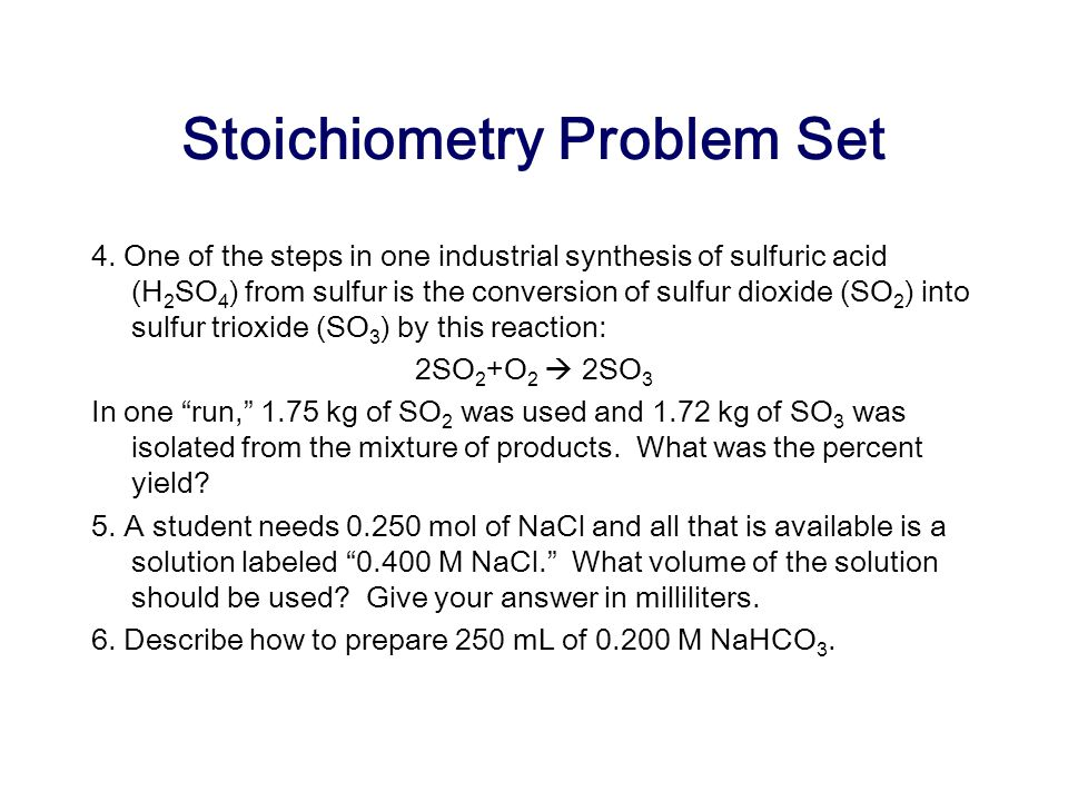 Stoichiometry Problem Set