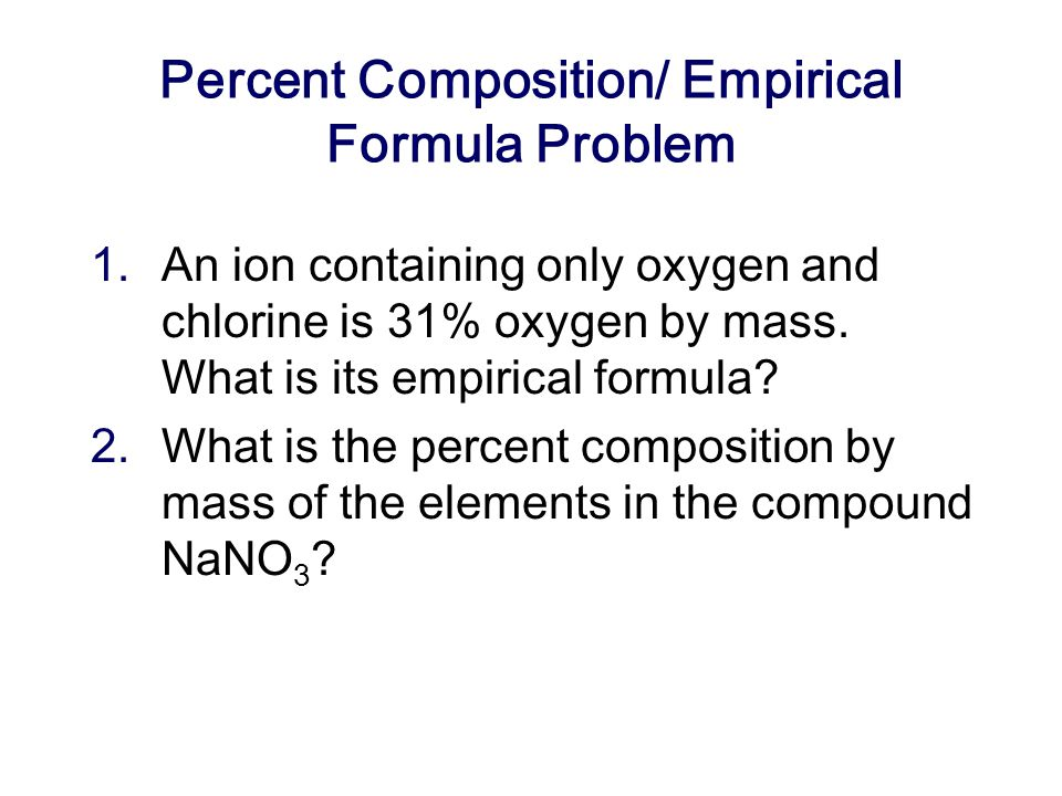 Percent Composition/ Empirical Formula Problem