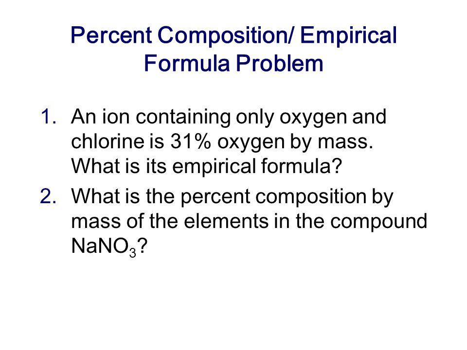 Percent Composition/ Empirical Formula Problem