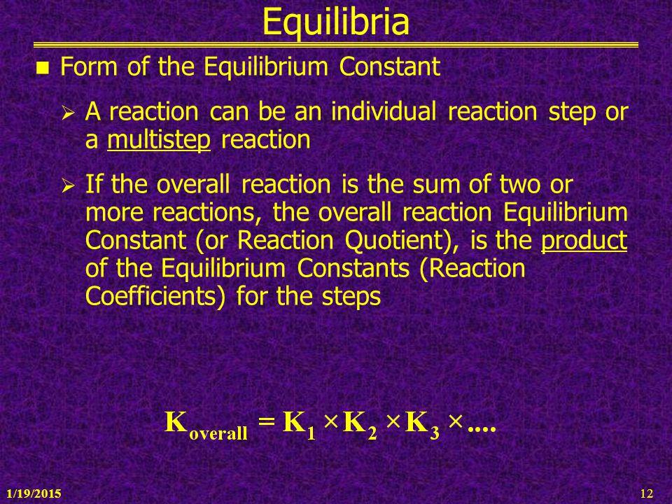 Equilibria Form of the Equilibrium Constant