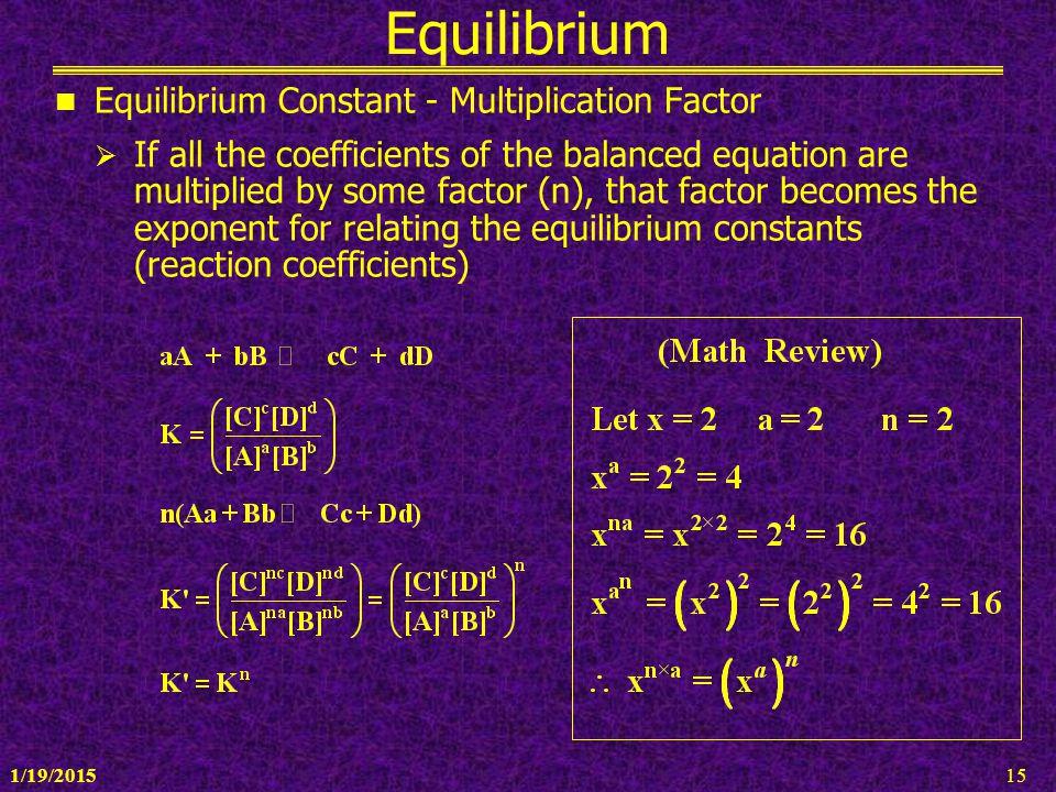 Equilibrium Equilibrium Constant - Multiplication Factor