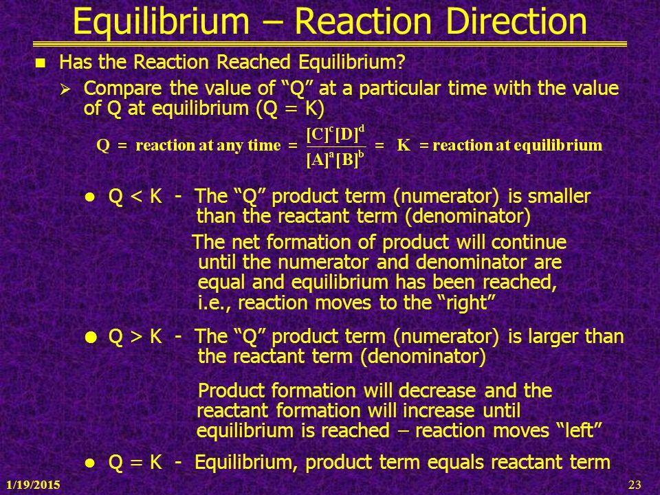 Equilibrium – Reaction Direction