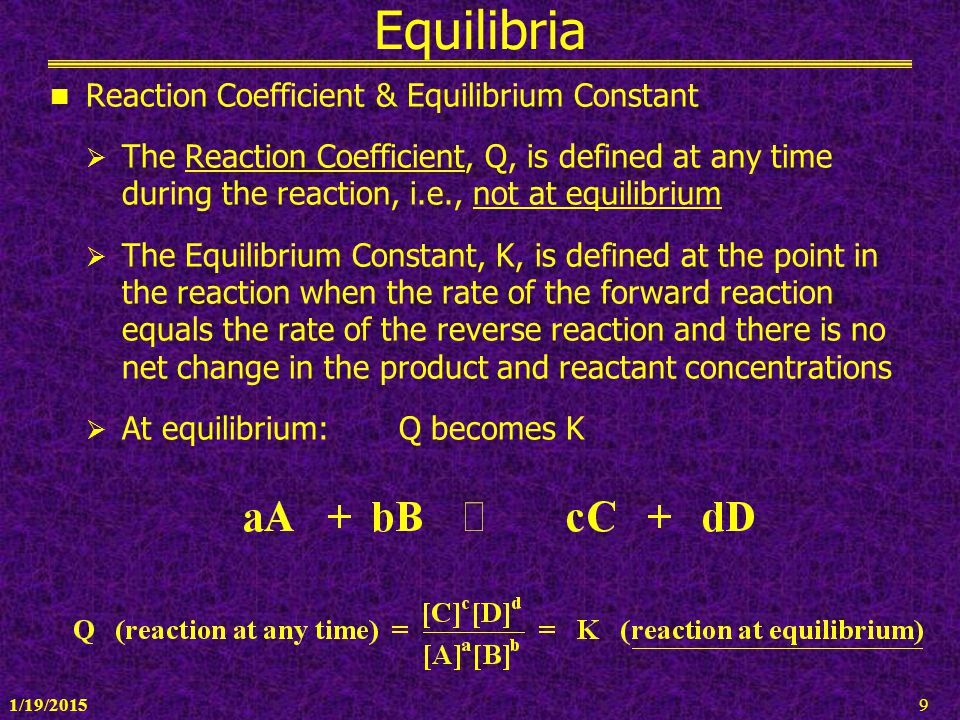 Equilibria Reaction Coefficient & Equilibrium Constant