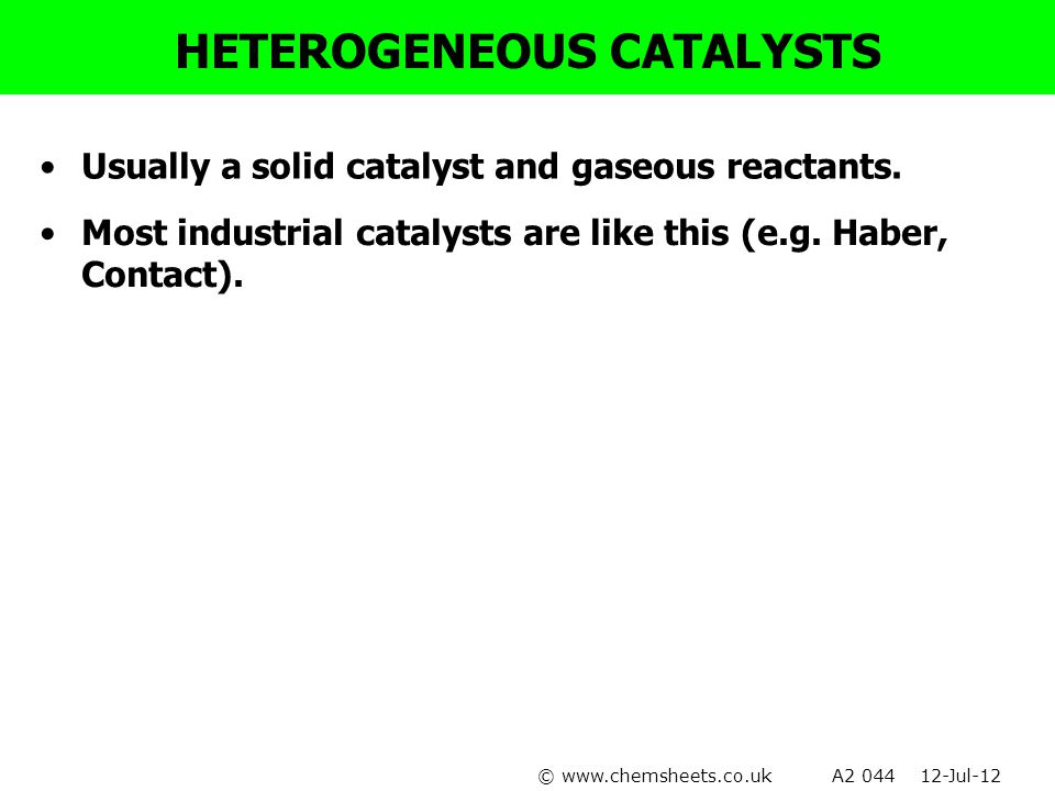 HETEROGENEOUS CATALYSTS