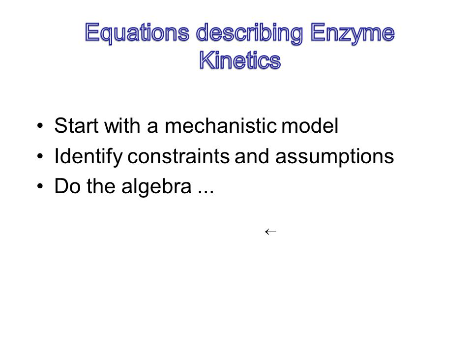 Equations describing Enzyme Kinetics