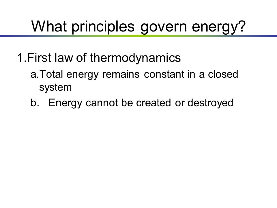 What principles govern energy