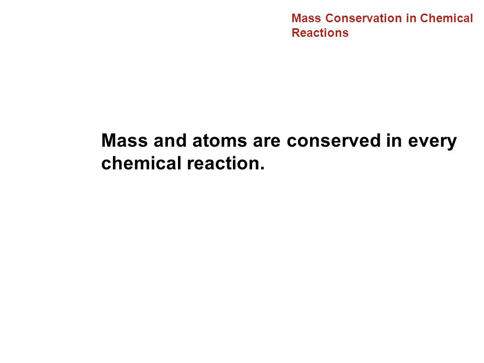 Mass Conservation in Chemical Reactions