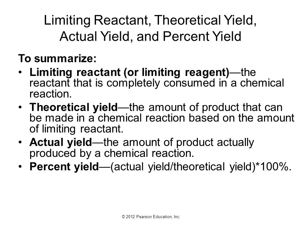 Limiting Reactant, Theoretical Yield, Actual Yield, and Percent Yield