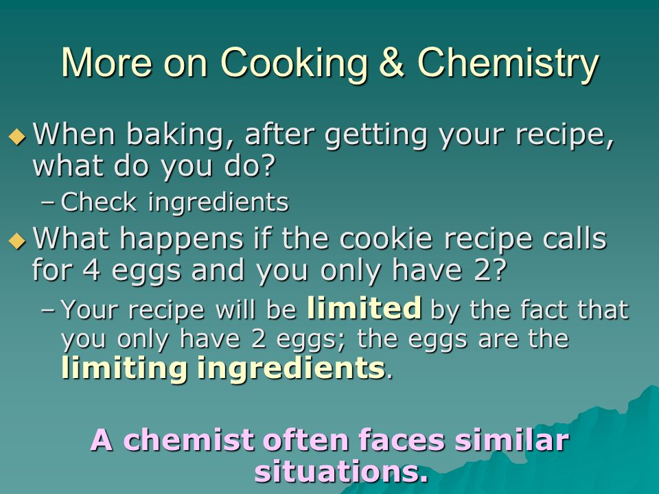 More on Cooking & Chemistry