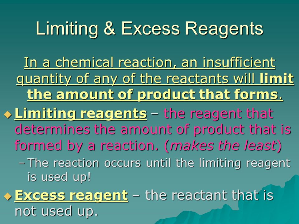 Limiting & Excess Reagents