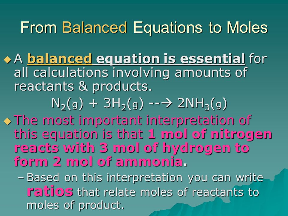 From Balanced Equations to Moles