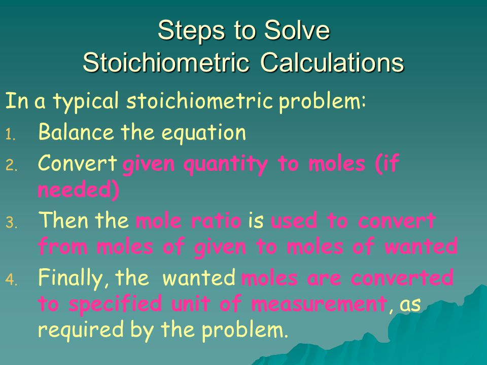Steps to Solve Stoichiometric Calculations