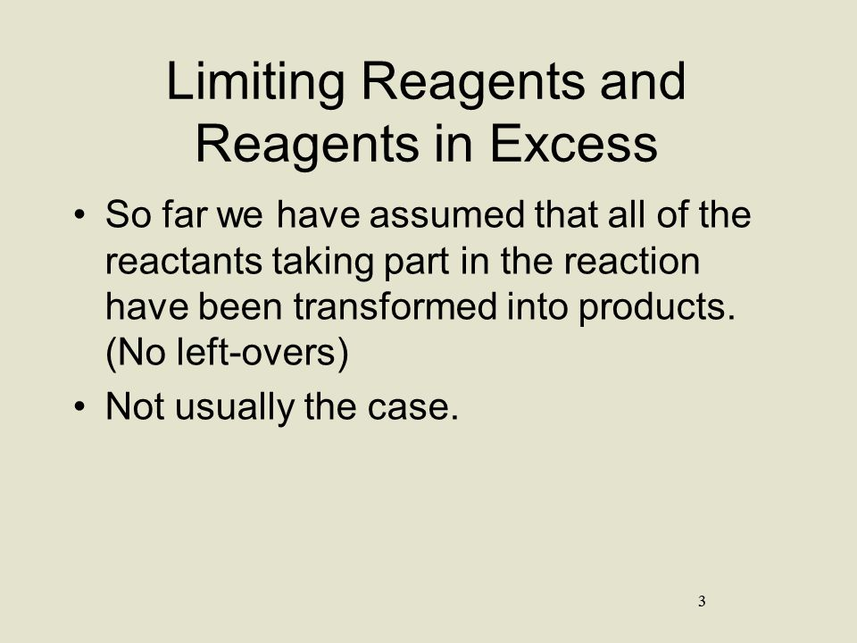 Limiting Reagents and Reagents in Excess