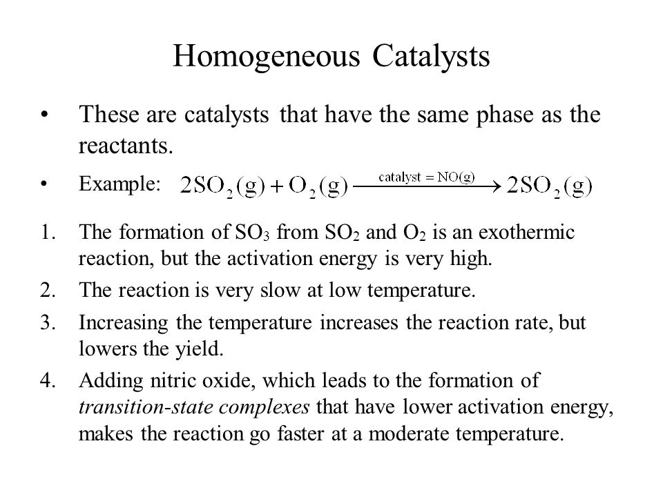 Homogeneous Catalysts