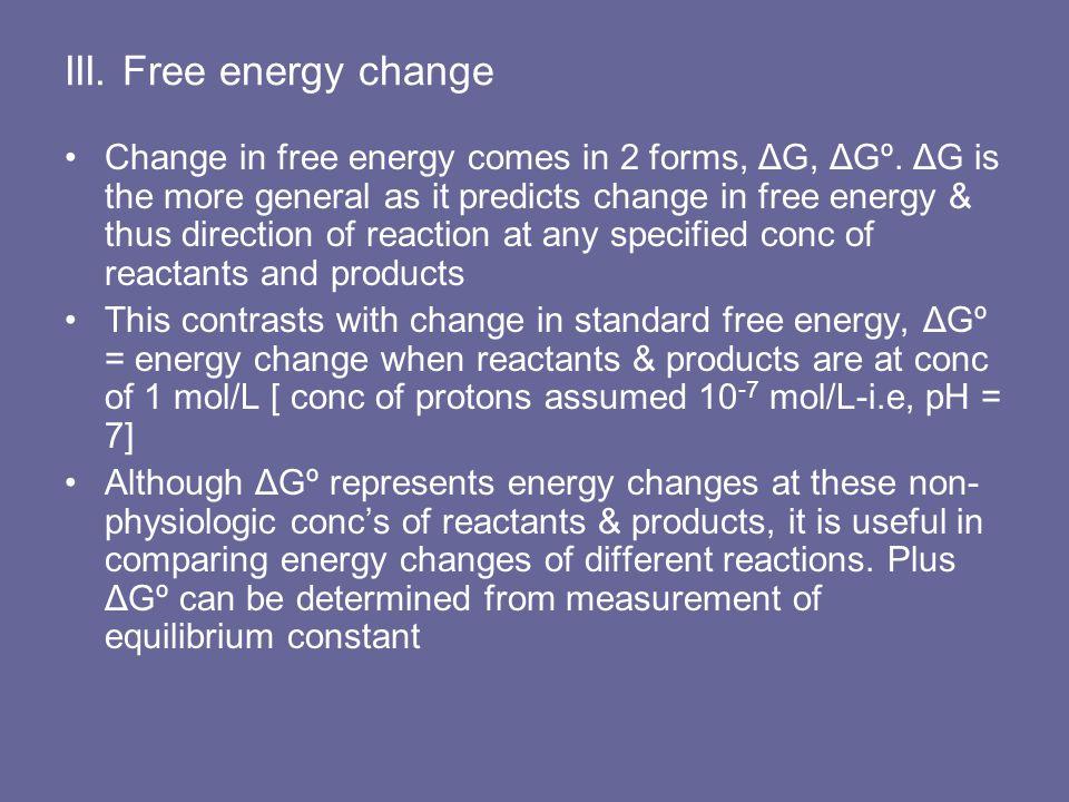 III. Free energy change