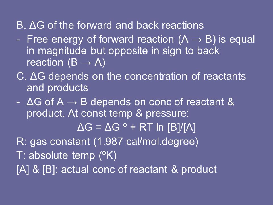 B. ΔG of the forward and back reactions