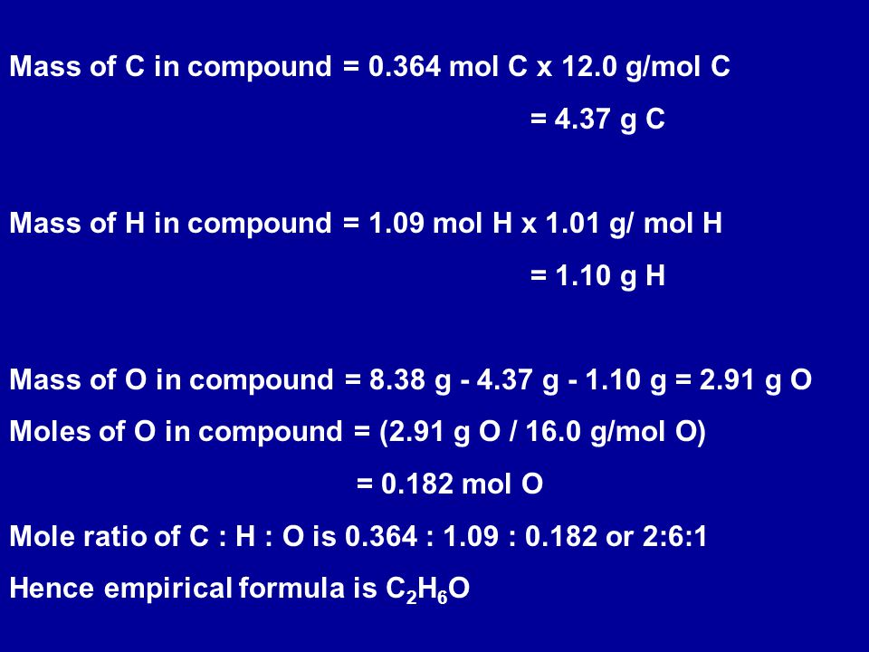 Mass of C in compound = 0.364 mol C x 12.0 g/mol C