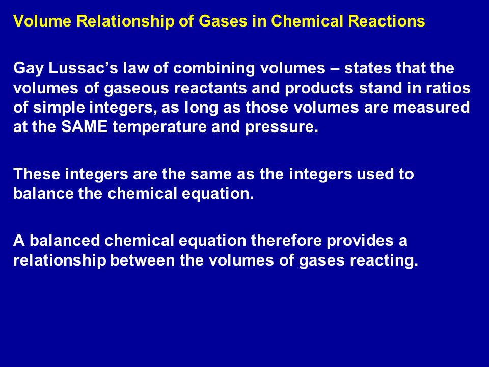 Volume Relationship of Gases in Chemical Reactions