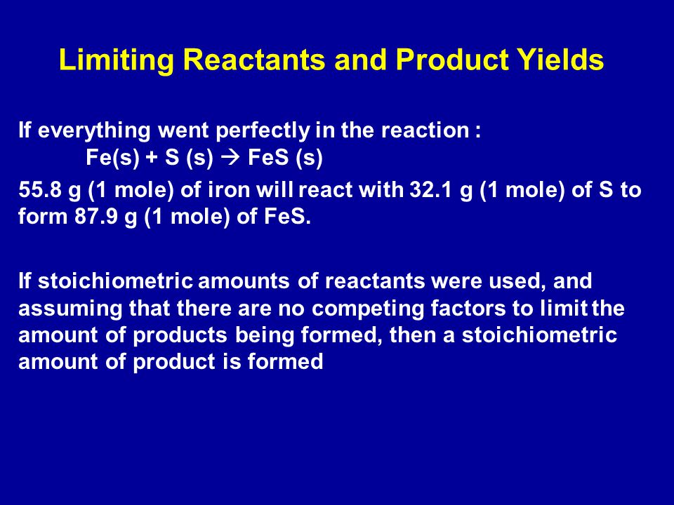 Limiting Reactants and Product Yields