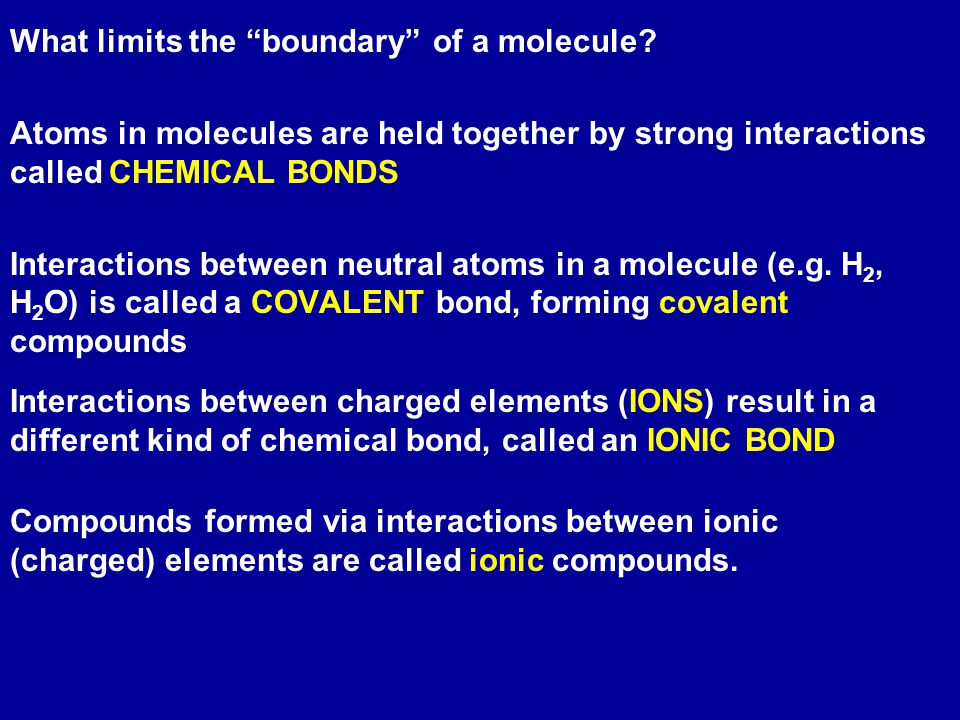 What limits the boundary of a molecule