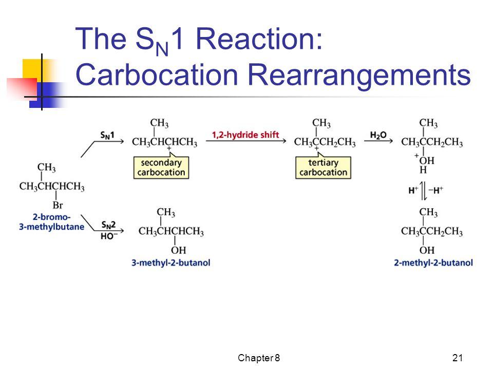 The SN1 Reaction: Carbocation Rearrangements