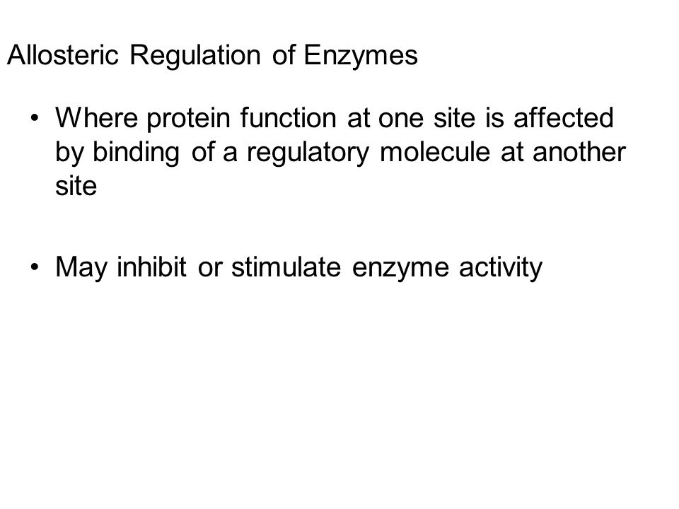 Allosteric Regulation of Enzymes