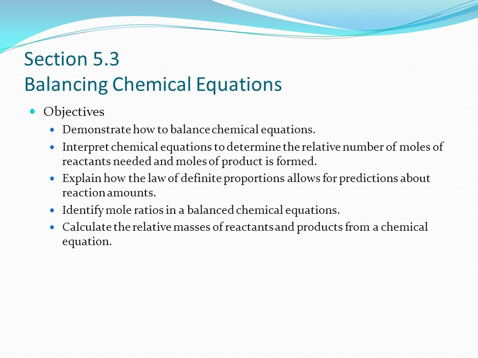 Section 5.3 Balancing Chemical Equations