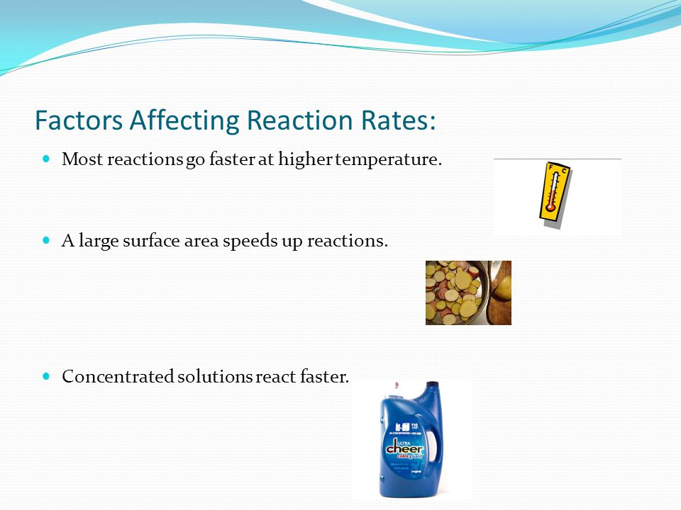 Factors Affecting Reaction Rates: