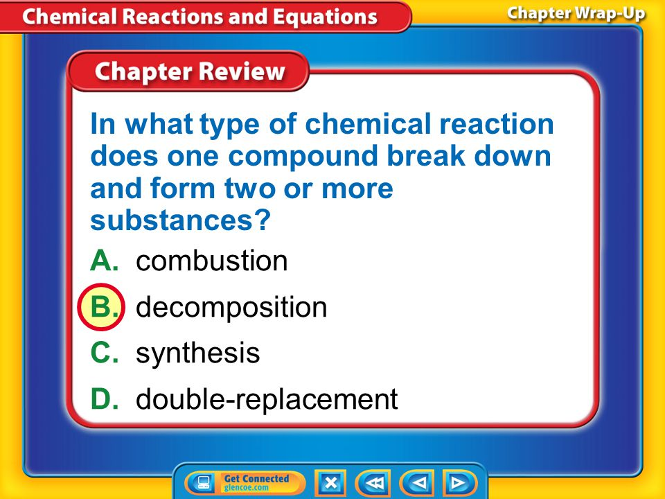 In what type of chemical reaction does one compound break down and form two or more substances