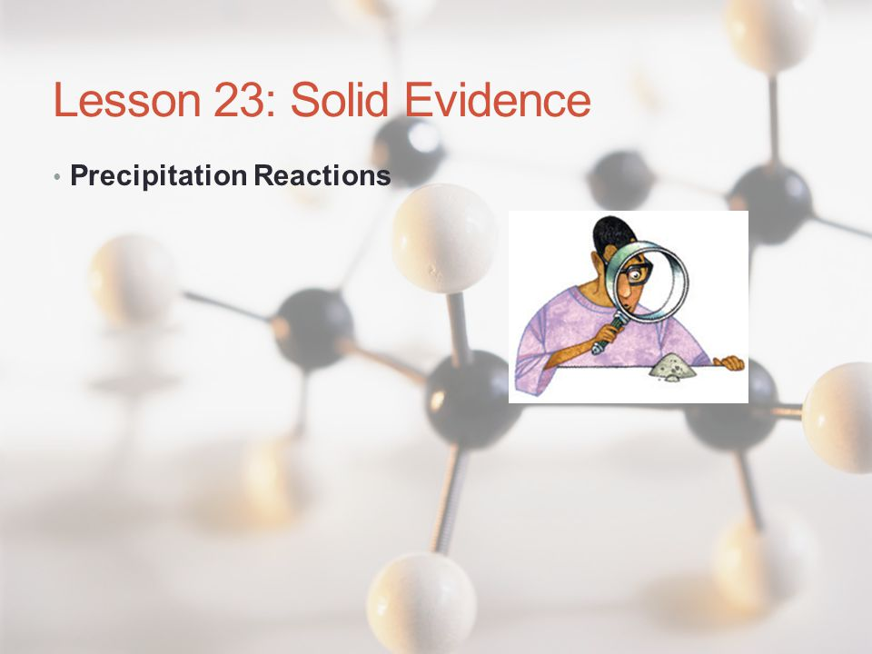 Lesson 23: Solid Evidence
