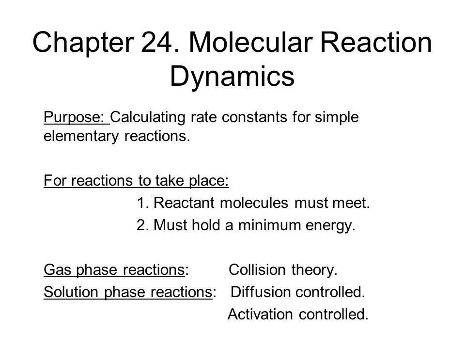 Chapter 24. Molecular Reaction Dynamics