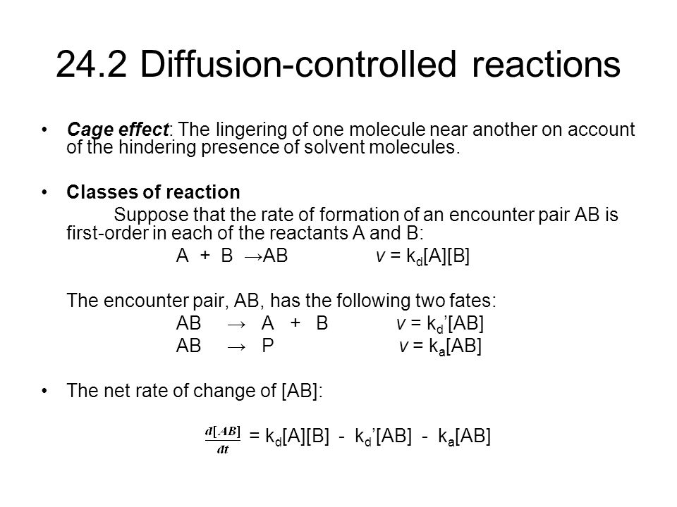 24.2 Diffusion-controlled reactions