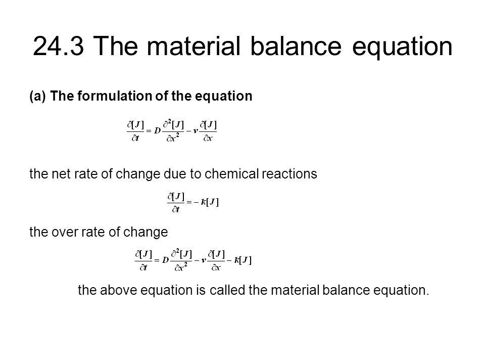 24.3 The material balance equation