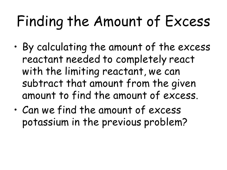 Finding the Amount of Excess