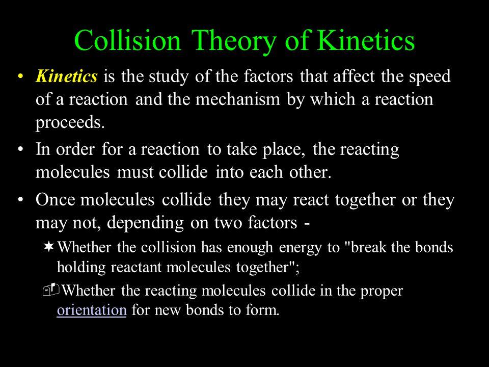 Collision Theory of Kinetics