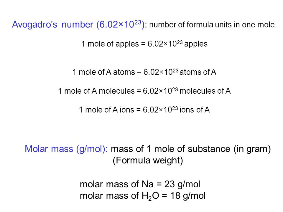 Avogadro's number (6.02×1023): number of formula units in one mole.