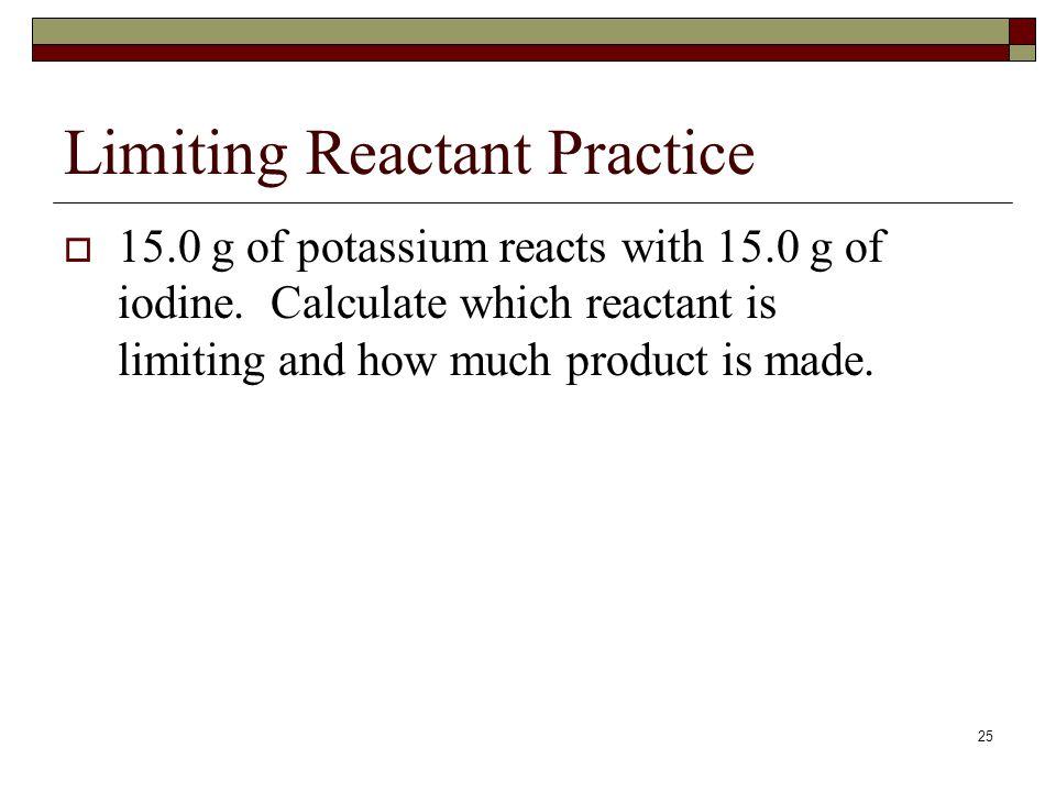 Limiting Reactant Practice