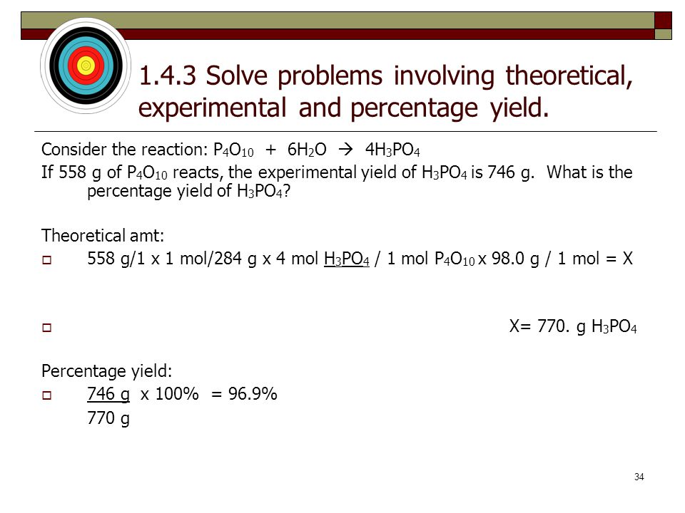 1.4.3 Solve problems involving theoretical, experimental and percentage yield.