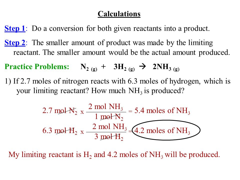 Step 1: Do a conversion for both given reactants into a product.