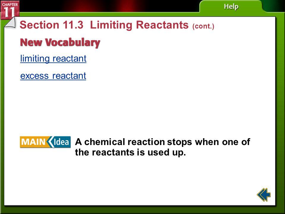 Section 11.3 Limiting Reactants (cont.)