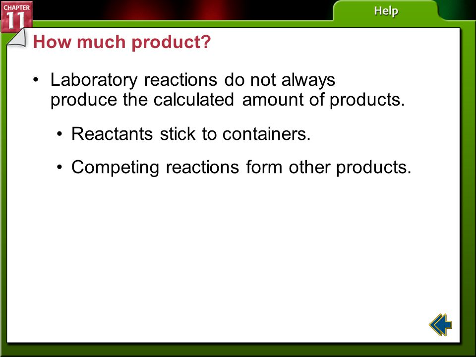Reactants stick to containers.