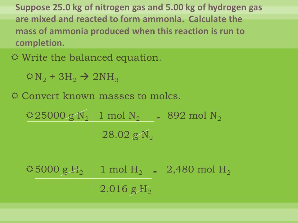 Suppose 25. 0 kg of nitrogen gas and 5