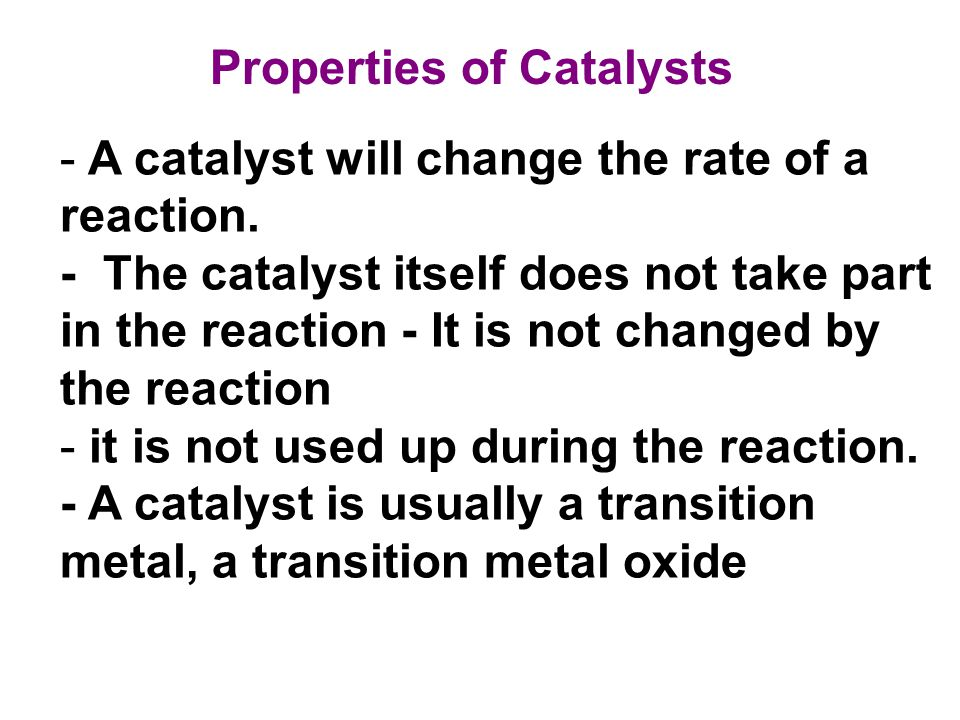Properties of Catalysts
