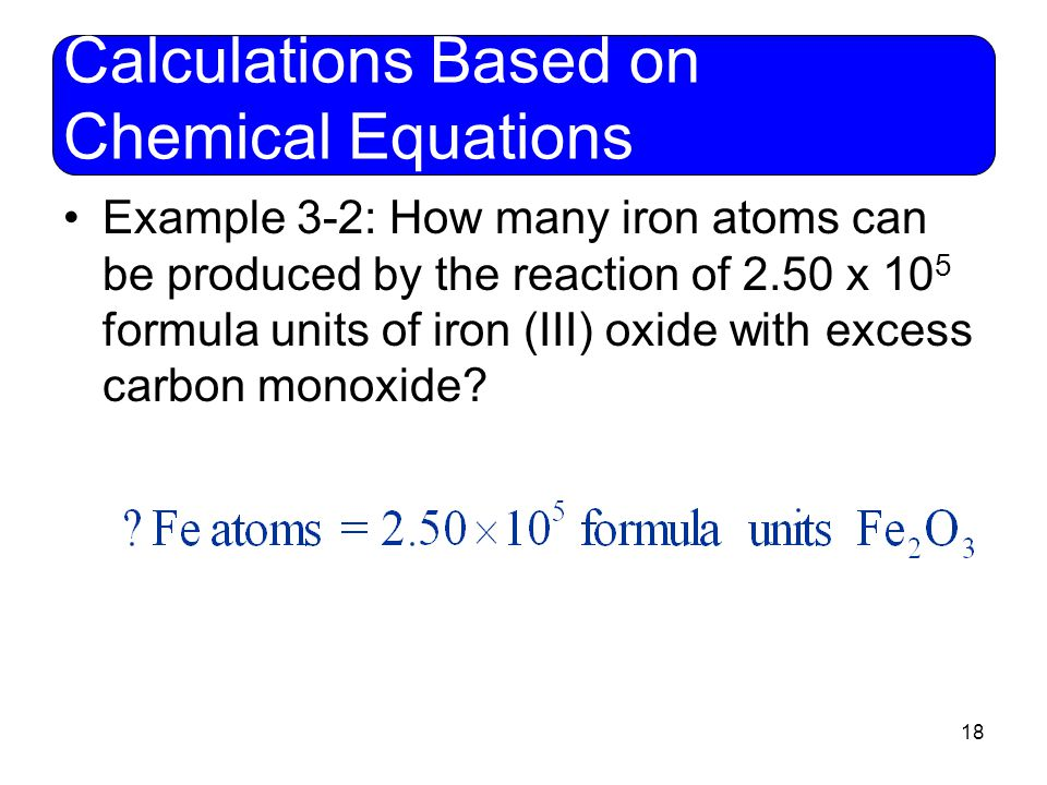 Calculations Based on Chemical Equations