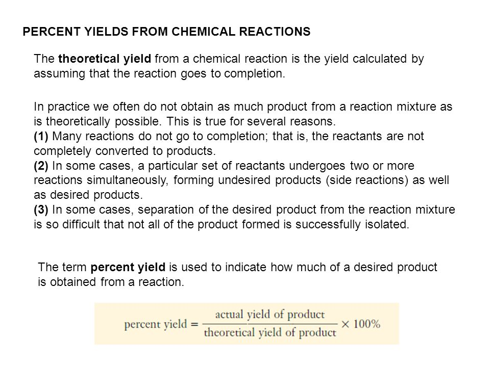 PERCENT YIELDS FROM CHEMICAL REACTIONS